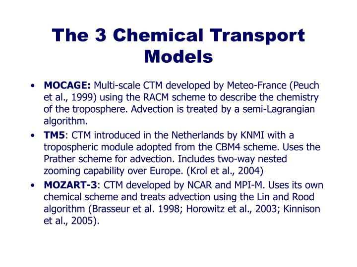 The 3 Chemical Transport Models