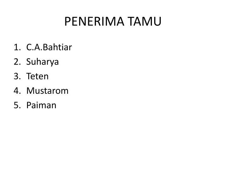 PENERIMA TAMU