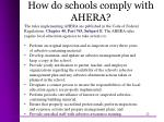 how do schools comply with ahera