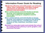 information power goals for reading