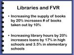 libraries and fvr