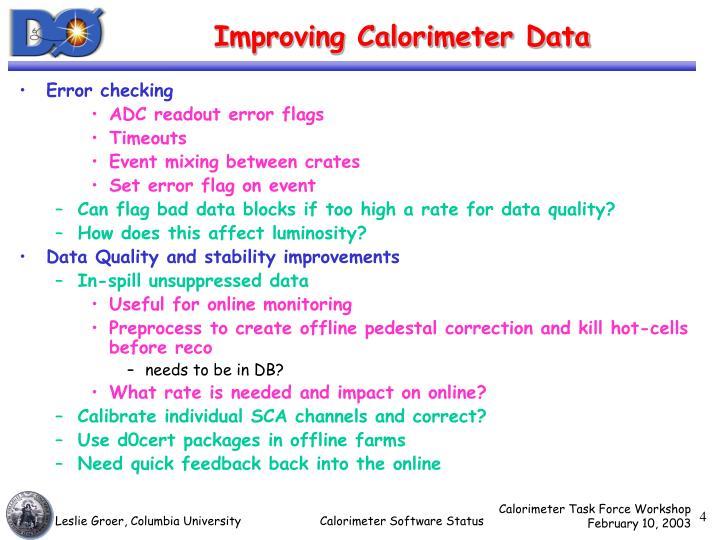 Improving Calorimeter Data