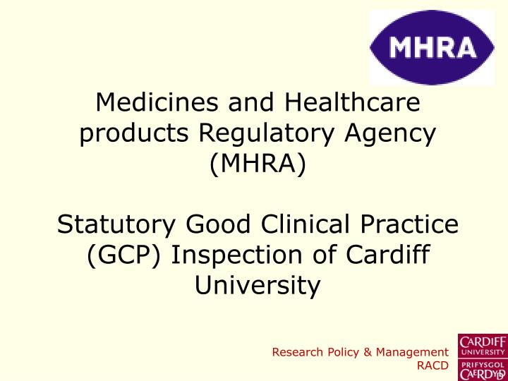Medicines and Healthcare products Regulatory Agency (MHRA)