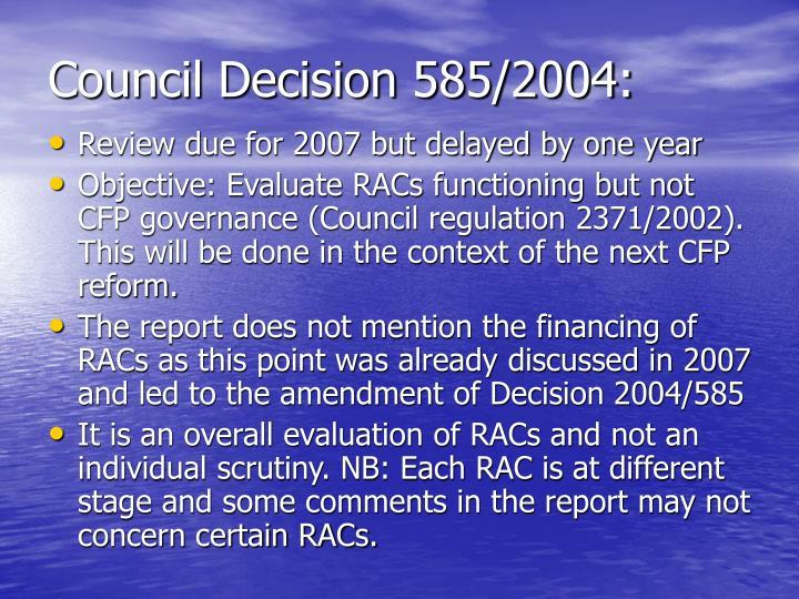 Council decision 585 2004