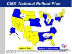 cms national rollout plan