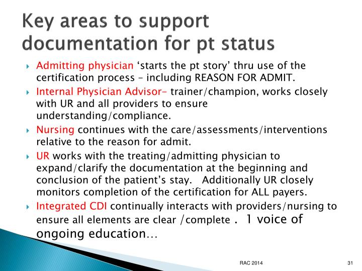 Key areas to support documentation for pt status