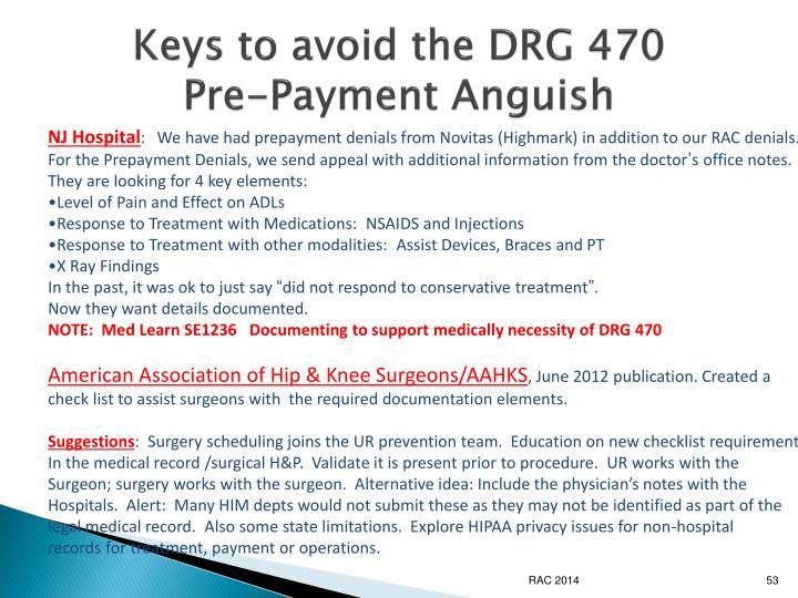 Keys to avoid the DRG 470