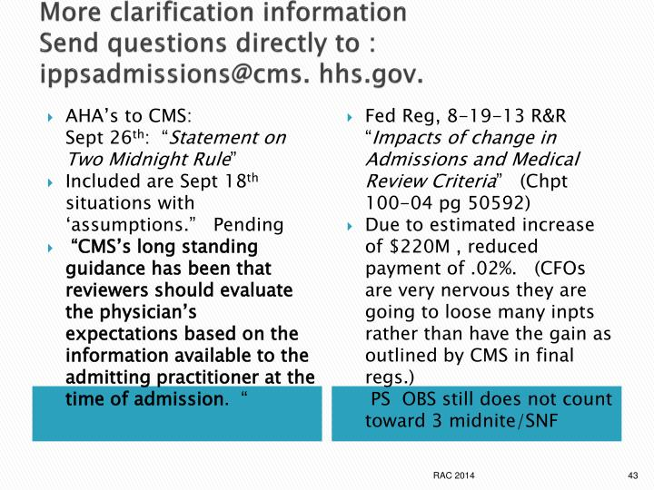 More clarification information
