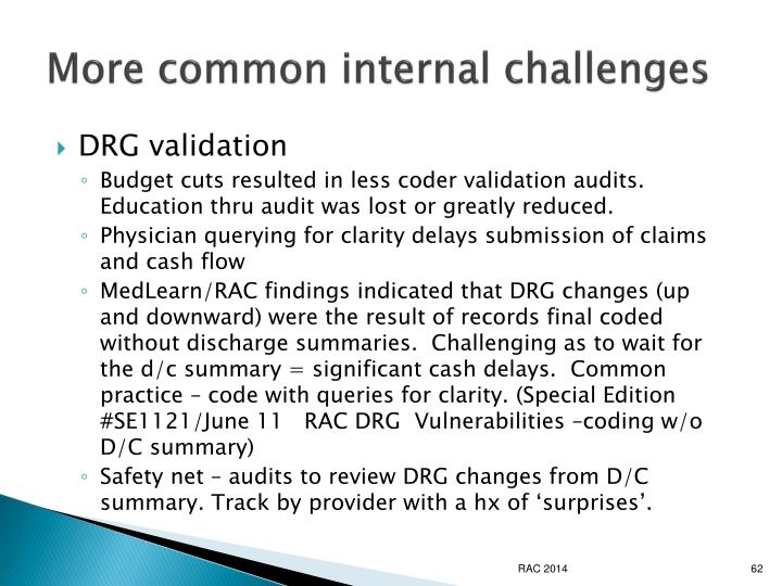 More common internal challenges