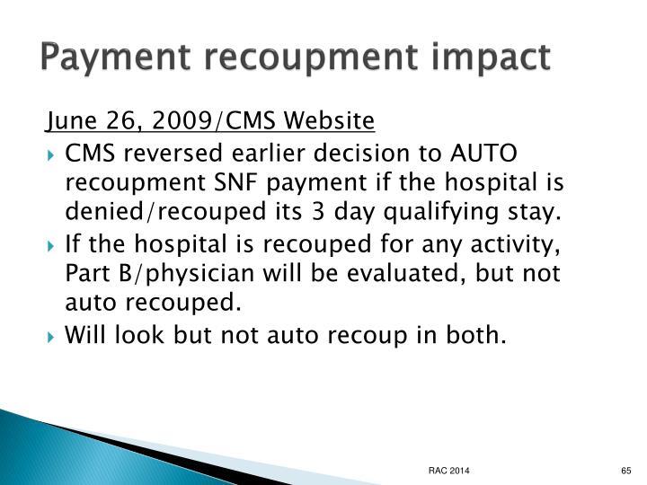 Payment recoupment impact