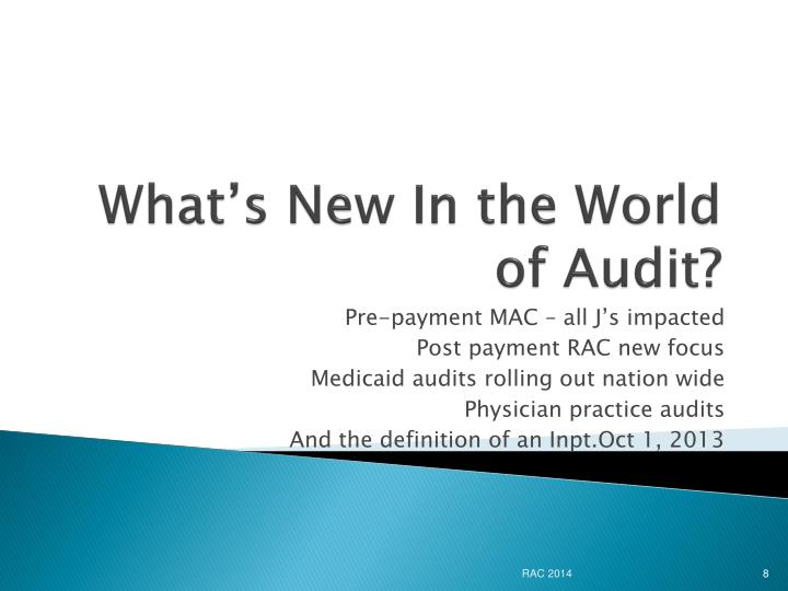 What's New In the World of Audit?
