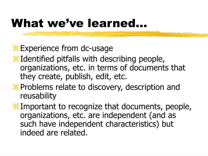 What we ve learned