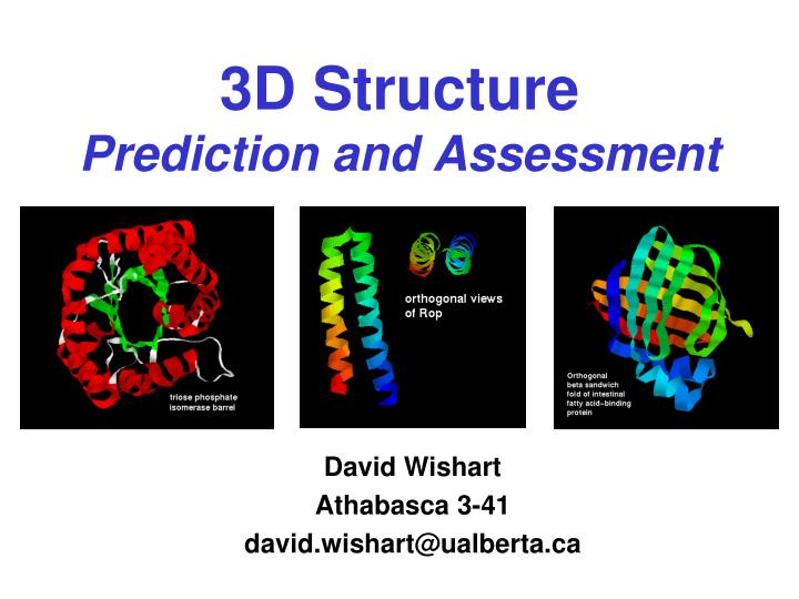3d structure prediction and assessment n.