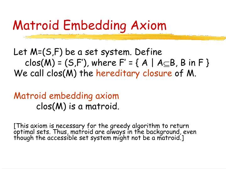 Matroid Embedding Axiom