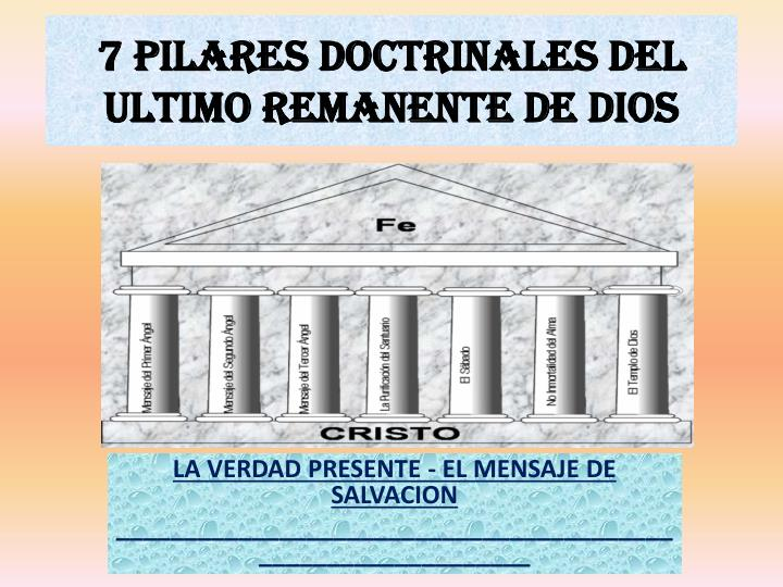 7 pilares doctrinales del ultimo remanente de dios