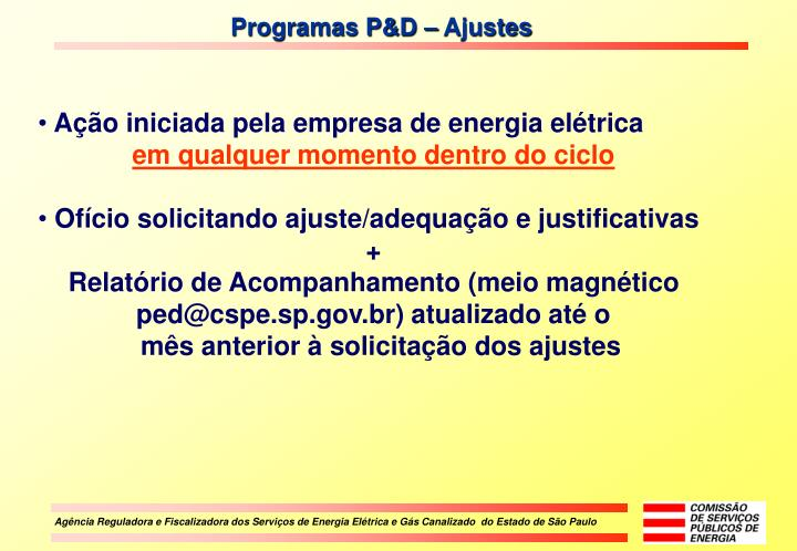 Programas P&D – Ajustes