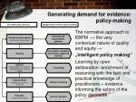 generating demand for evidence policy making