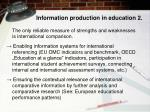 information production in education 2