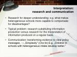 interpretation research and communication