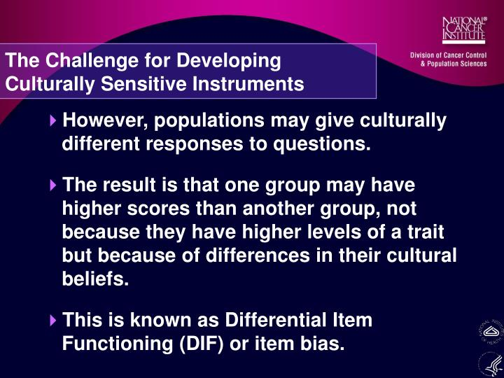 The Challenge for Developing Culturally Sensitive Instruments
