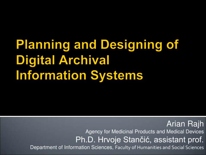planning and designing of digital archival information systems n.