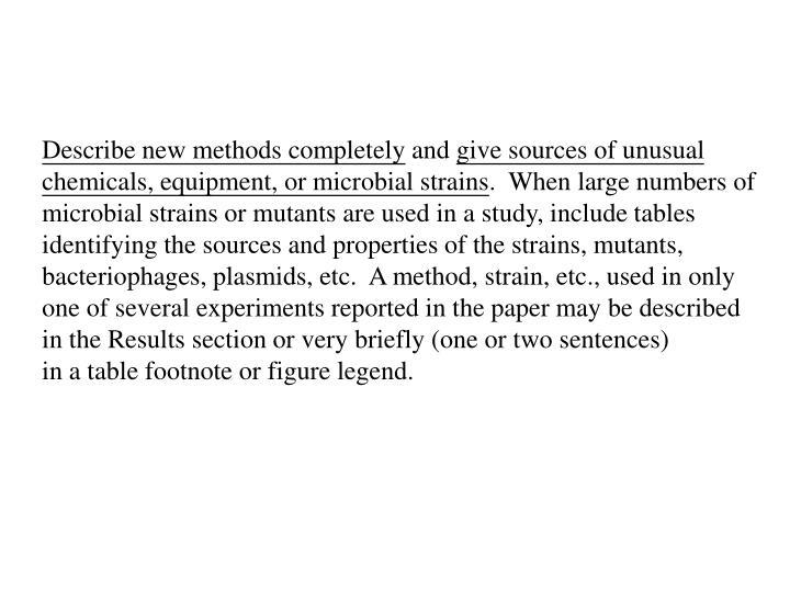 Describe new methods completely