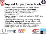 support for partner schools