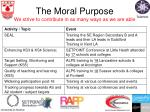the moral purpose we strive to contribute in as many ways as we are able