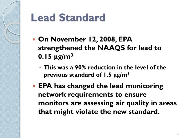 Lead standard