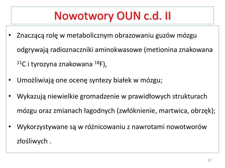 Nowotwory OUN c.d. II