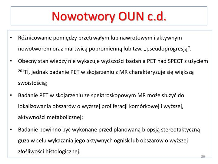 Nowotwory OUN c.d.