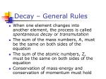 decay general rules