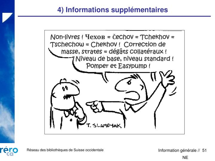 4) Informations supplémentaires