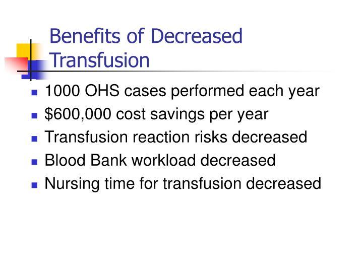 Benefits of Decreased Transfusion