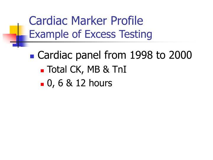 Cardiac Marker Profile