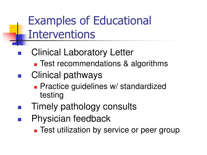 Examples of Educational Interventions