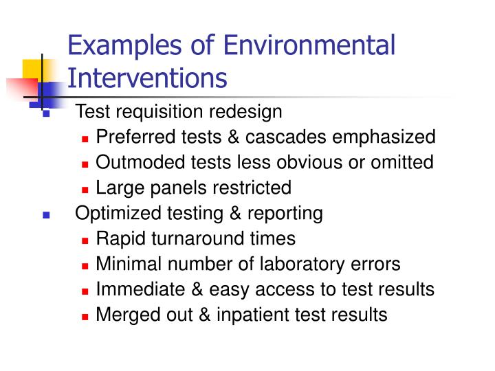 Examples of Environmental Interventions