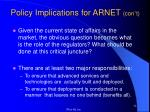 policy implications for arnet con t