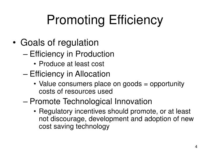 Promoting Efficiency