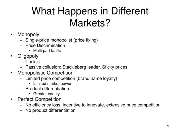 What Happens in Different Markets?
