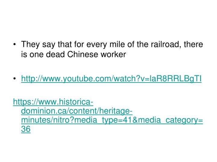 They say that for every mile of the railroad, there is one dead Chinese worker
