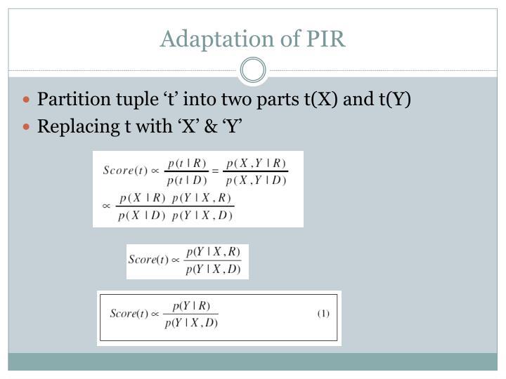 Adaptation of PIR