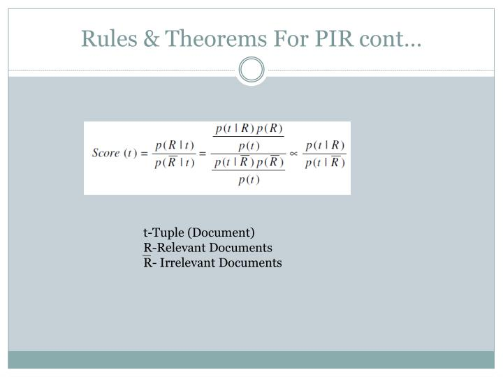 Rules & Theorems For PIR cont…
