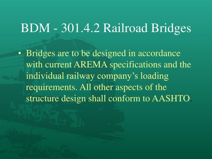 BDM - 301.4.2 Railroad Bridges