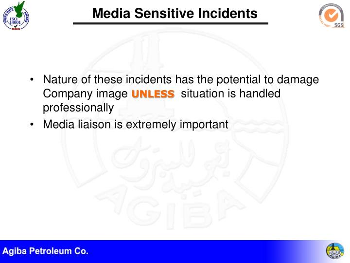 Nature of these incidents has the potential to damage