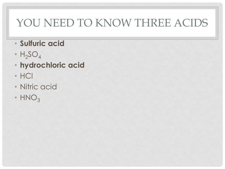 what are three acids