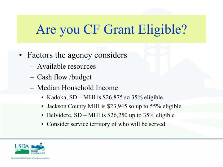 Are you CF Grant Eligible?