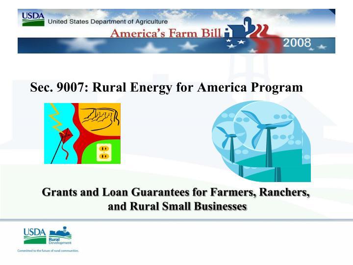 Sec. 9007: Rural Energy for America Program
