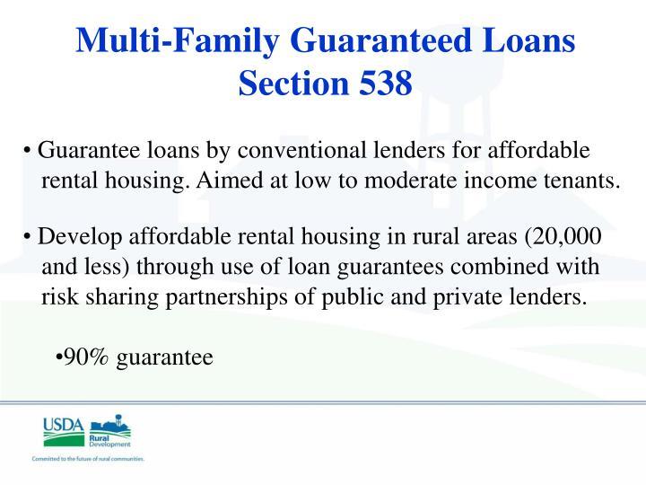 Multi-Family Guaranteed Loans Section 538