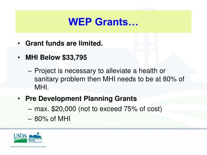 WEP Grants…
